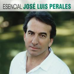 Esencial Jose Luis Perales - José Luis Perales