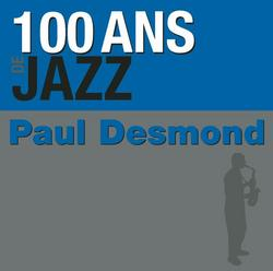 100 ans de jazz - Paul Desmond