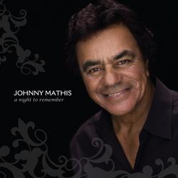 A Night To Remember - Johnny Mathis
