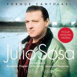 Porque Canto Asi - Julio Sosa