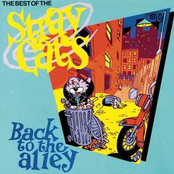 Back To The Alley - Stray Cats