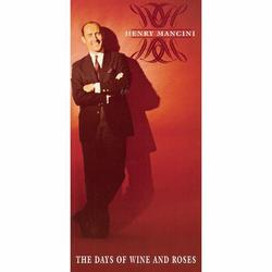 The Days Of Wine And Roses - Henry Mancini