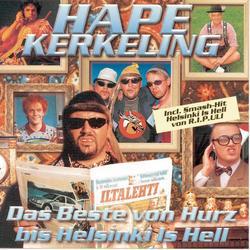 Das Beste von Hurz bis Helsinki is Hell - Hape Kerkeling