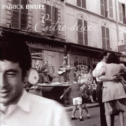 Entre Deux - Patrick Bruel