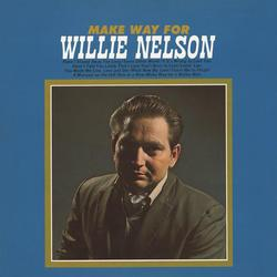 Make Way for Willie Nelson - Willie Nelson
