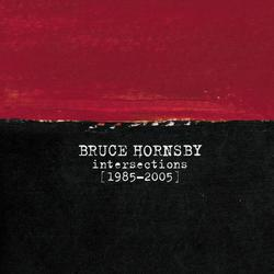 Intersections 1985-2005 - Bruce Hornsby