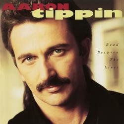 Read Between the Lines - Aaron Tippin