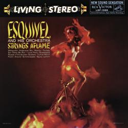 Strings Aflame - Esquivel And His Orchestra