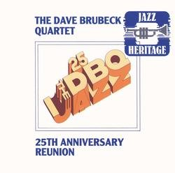 25th Anniversary Reunion - Dave Brubeck Quartet