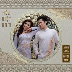 Hồn Việt Nam (Single) - Tuyết Mai - Minh Sang