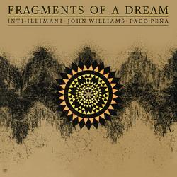 Fragments of a Dream - John Williams
