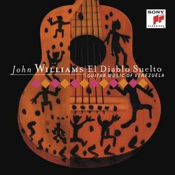 El Diablo Suelto - Guitar Music of Venezuela - John Williams