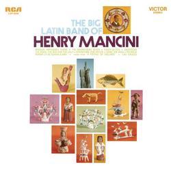 The Big Latin Band of Henry Mancini - Henry Mancini & His Orchestra
