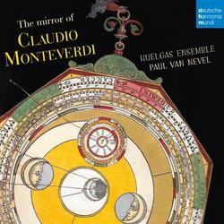 The Mirror of Claudio Monteverdi - Huelgas Ensemble
