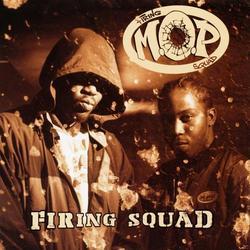 Firing Squad - M.O.P.