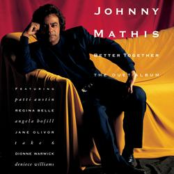 Better Together - The Duet Album - Johnny Mathis