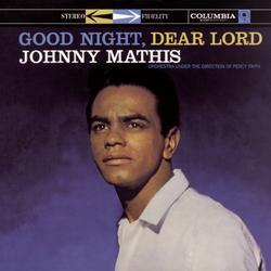Good Night, Dear Lord - Johnny Mathis