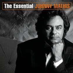 The Essential Johnny Mathis - Johnny Mathis
