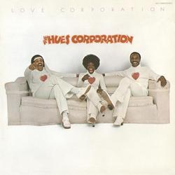 Love Corporation (Bonus Track Version) - The Hues Corporation