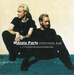 Främmande - Mazola Party