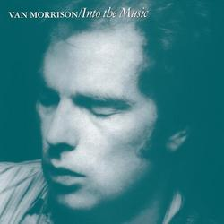 Into the Music - Van Morrison