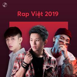 Nhạc Rap Việt Nổi Bật 2019 - Various Artists