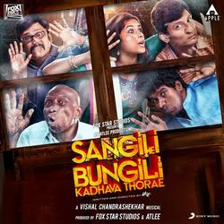 Sangili Bungili Kadhava Thorae (Original Motion Picture Soundtrack) - Vishal Chandrashekhar