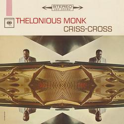 Criss-Cross - Thelonious Monk