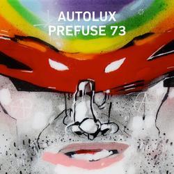AUTOLUX X PREFUSE 73 - Autolux