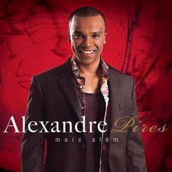 Mais Além - Alexandre Pires