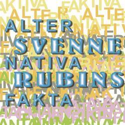 Alternativa fakta - Svenne Rubins