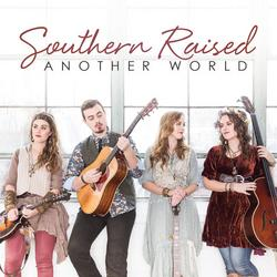 Another World - Southern Raised