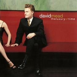 The Luxury of Time - David Mead