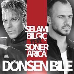 Dönsen Bile - Selami Bilgic