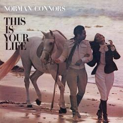 This Is Your Life - Norman Connors and The Starship Orchestra