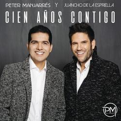Cien Anõs Contigo - Peter Manjarres