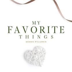 My Favorite Things (Single) - Donnie McClurkin