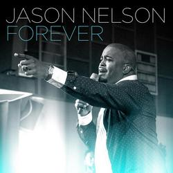 Forever (Radio Edit) - Jason Nelson