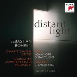 Distant Light - Vasks: Vox Amoris, Distant Light & Kancheli: Chiaroscuro - Sebastian Bohren