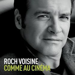 Comme au cinéma (Radio Edit) - Roch Voisine