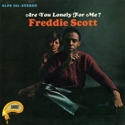 Are You Lonely for Me? - Freddie Scott