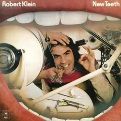 New Teeth - Robert Klein