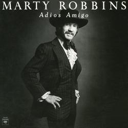 Adios Amigo - Marty Robbins