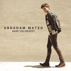 Are You Ready? - Abraham Mateo
