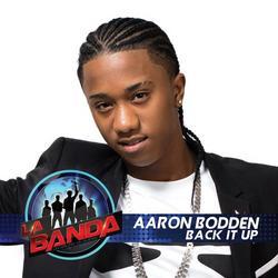 Back It Up (La Banda Performance) - Aaron Bodden