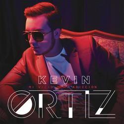 Mi Vicio y Mi Adiccíon - Kevin Ortiz
