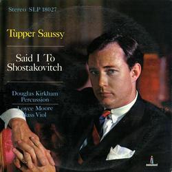 Said I to Shostakovitch - Tupper Saussy