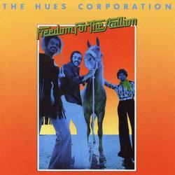 Freedom for the Stallion (Bonus Tracks) - The Hues Corporation