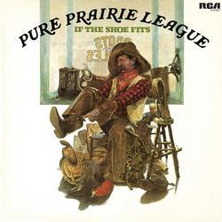 If the Shoe Fits - Pure Prairie League