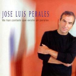 Me Han Contado Que Existe un Paráiso - José Luis Perales